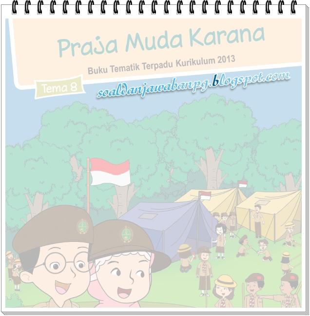 Kunci Jawaban Buku Tematik Kelas 3 Tema 8 Kurikulum 2013 Revisi