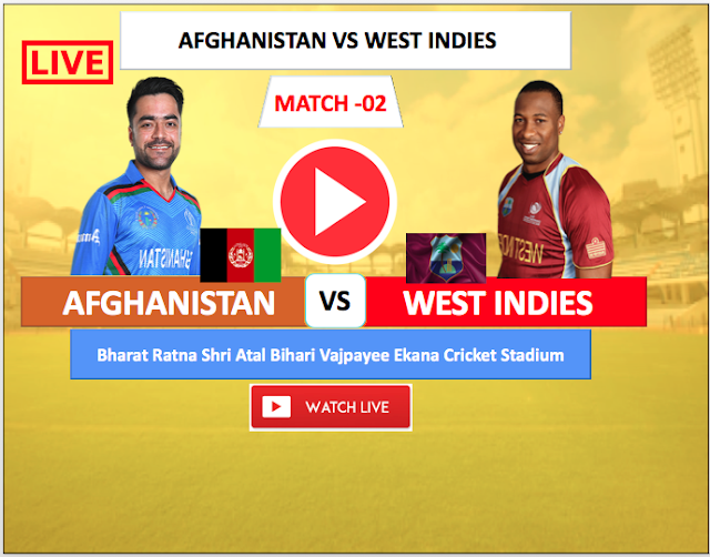 Watch Live match  Afghanistan vs  West Indies- 2nd T20 match , 2019