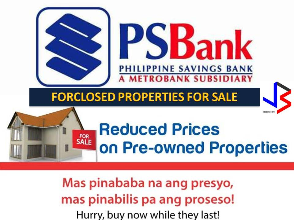 "Are you looking for a new house to own or a new property to purchase for investments? You may want to consider buying a foreclosed properties or bank-owned properties. Foreclosed properties are often discounted in prices. The following ""properties for sale"" are taken from Philippine Savings Bank website. This includes residential, house and lots, vacant lots, and condominium properties. If you are lucky enough, you may be able to purchase a house or any property at a lower than a market value price.  This is not a sponsored post and we are not affiliated with PS Bank. All information is taken from PSBank Website for General Information Purposes Only."