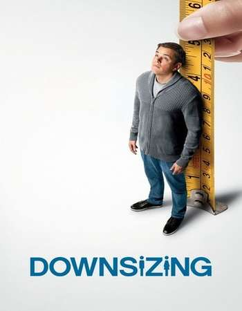 Downsizing 2017 Full English Movie BRRip Download