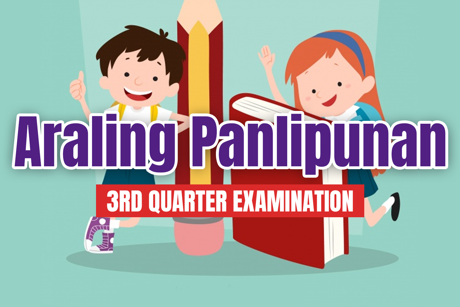 hight resolution of Araling Panlipunan 1 3rd quarter examination - mdmrara