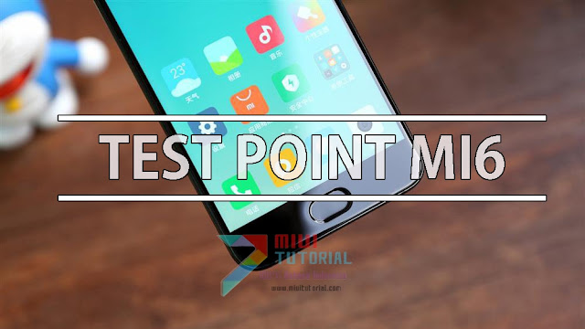 Xiaomi Mi6 Kamu Harbrick, Terdeteksi Sebagai Qualcomm HS-USB Diagnostics 900E? Coba Tutorial Test Point Berikut Ini