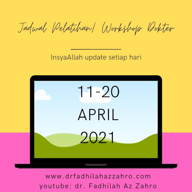 Jadwal Pelatihan/Workshop Dokter 11-20 April 2021