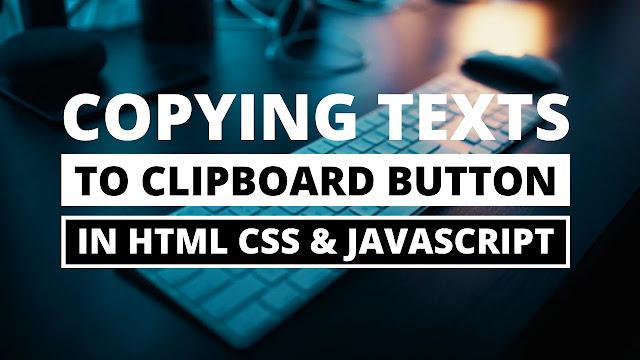 Copy Text to Clipboard Button in HTML CSS & Javascript
