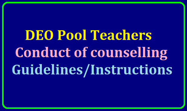 DEO Pool Teachers-Conduct of counselling-Certain Guidelines/Instructions Download /2019/07/deo-pool-teachers-conduct-of-counselling-certain-guidelines-and-instructions.html