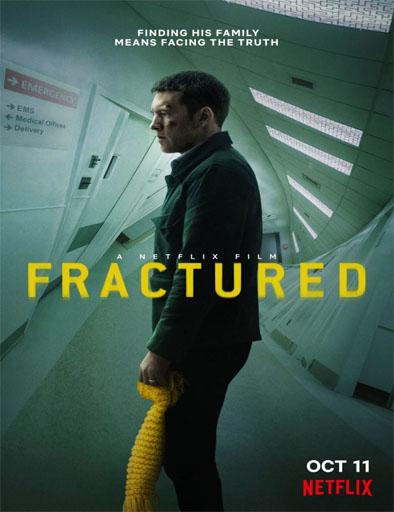 descargar JFractured (Fractura) (2019) 1080p [LATINO] [1 LINK] [MEGA] gratis, Fractured (Fractura) (2019) 1080p [LATINO] [1 LINK] [MEGA] online