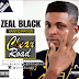 [Music] ZealBlack - Clear Road (Mixed by SunnyBlack)