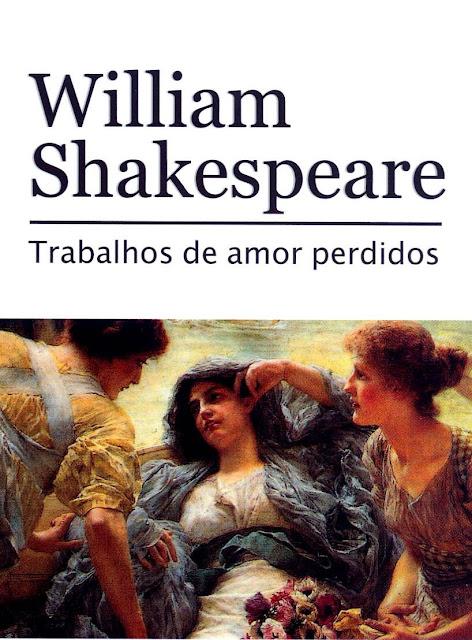 Trabalhos De Amor Perdidos - William Shakespeare