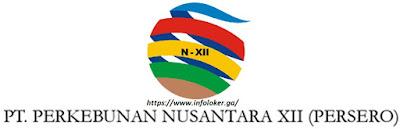 Lowongan Kerja BUMN PTPN XII (PT Perkebunan Nusantara) 2018 , https://www.infoloker.ga/
