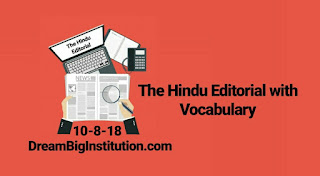The Hindu Editorial With Important Vocabulary (10-8-18)