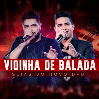Baixar Henrique e Juliano – Vidinha De Balada (2017)
