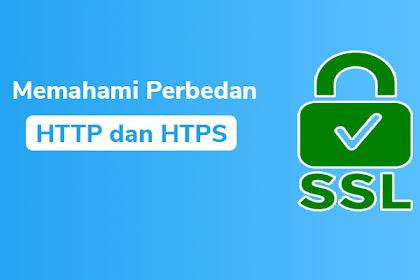 Perbedaan HTTP dan HTTPS Beserta Kegunaannya