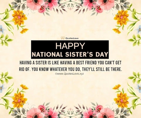 39 [Best] National Sisters Day 2021: Quotes, Sayings, Wishes, Greetings, Messages, Images, Pictures, Poster