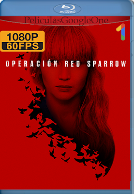 Operación Red Sparrow (2018) [1080p 60fps] [Latino-Inglés] [Google Drive] – By AngelStoreHD