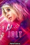 [Movie] Jolt (2021)