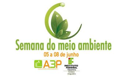 Dia mundial do Meio Ambiente, semana mundial do meio ambiente, Araguatins, IFTO, IFTO Araguatins, meio ambiente, desenvolvimento sustentável, Tocantins, natureza