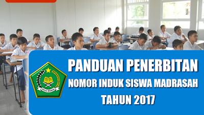 Panduan Penerbitan Nomor Induk Siswa Madrasah (NISM) Tahun 2017