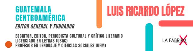 Escritor Luis Ricardo Lopez
