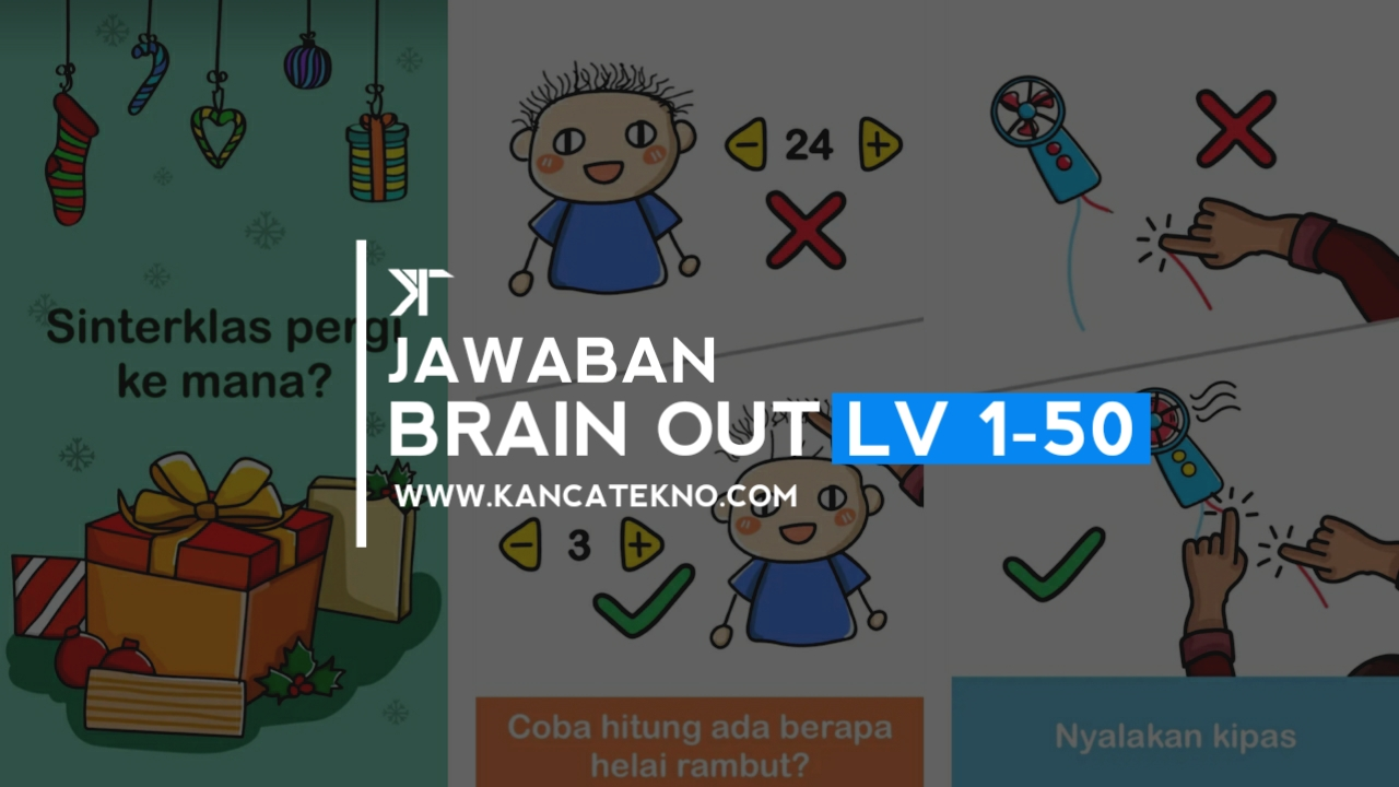 Kunci Jawaban Brain Out Level 1 50