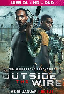 فيلم Outside the Wire 2021 مترجم اون لاين | افلامكو - السينما للجميع