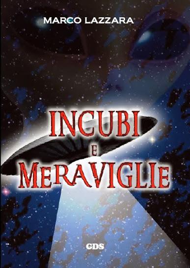 http://www.ibs.it/ebook/Lazzara-Marco/Incubi-e-meraviglie/9788867821822.html