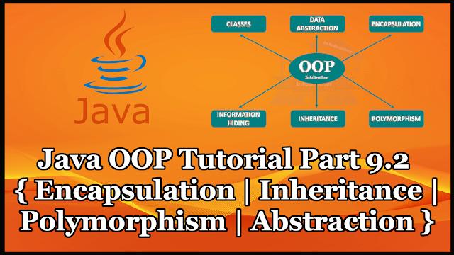 Java OOP Tutorial Part 9.2 | Encapsulation | Inheritance | Polymorphism