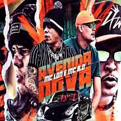 Baixar Música Avenida Nova - MC Lon e MC B.Ó Mp3