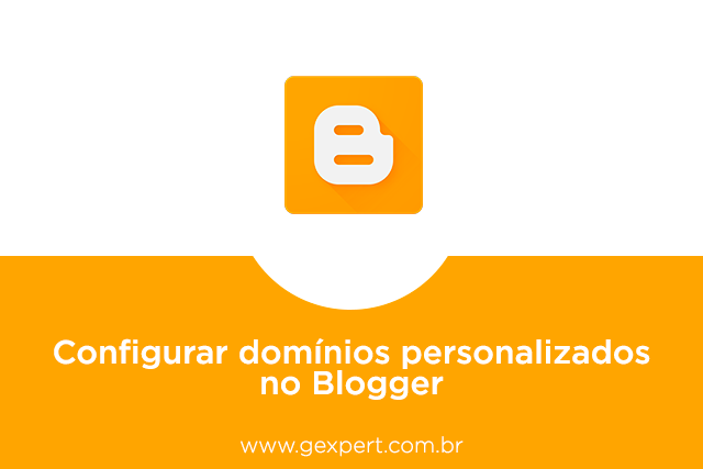 blogger, blogspot, dominios personalizados, configurar dominio, cname, segundo cname, cname blogger, cname blogspot