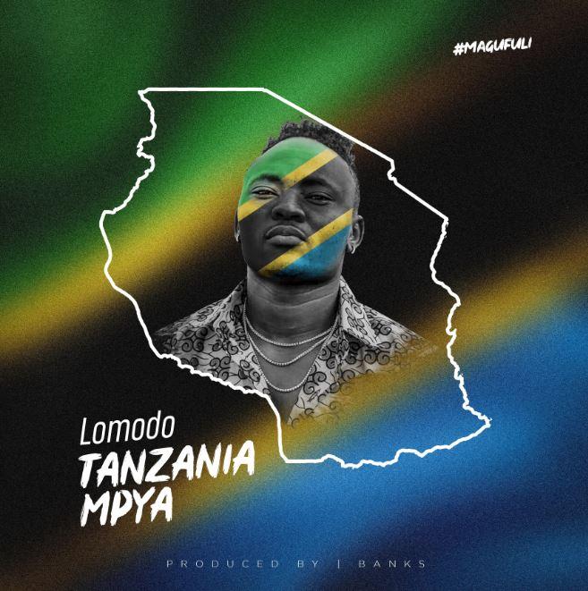 Lomodo – Tanzania mpya
