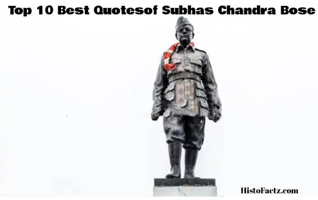 Top 10 quotes of Subhas Chandra Bose