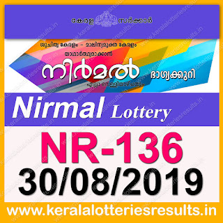 "KeralaLotteriesresults.in, ""kerala lottery result 30 08 2019 nirmal nr 136"", nirmal today result : 30-08-2019 nirmal lottery nr-136, kerala lottery result 30-8-2019, nirmal lottery results, kerala lottery result today nirmal, nirmal lottery result, kerala lottery result nirmal today, kerala lottery nirmal today result, nirmal kerala lottery result, nirmal lottery nr.136 results 30-08-2019, nirmal lottery nr 136, live nirmal lottery nr-136, nirmal lottery, kerala lottery today result nirmal, nirmal lottery (nr-136) 30/8/2019, today nirmal lottery result, nirmal lottery today result, nirmal lottery results today, today kerala lottery result nirmal, kerala lottery results today nirmal 30 8 19, nirmal lottery today, today lottery result nirmal 30-8-19, nirmal lottery result today 30.8.2019, nirmal lottery today, today lottery result nirmal 30-08-19, nirmal lottery result today 30.8.2019, kerala lottery result live, kerala lottery bumper result, kerala lottery result yesterday, kerala lottery result today, kerala online lottery results, kerala lottery draw, kerala lottery results, kerala state lottery today, kerala lottare, kerala lottery result, lottery today, kerala lottery today draw result, kerala lottery online purchase, kerala lottery, kl result,  yesterday lottery results, lotteries results, keralalotteries, kerala lottery, keralalotteryresult, kerala lottery result, kerala lottery result live, kerala lottery today, kerala lottery result today, kerala lottery results today, today kerala lottery result, kerala lottery ticket pictures, kerala samsthana bhagyakuri"