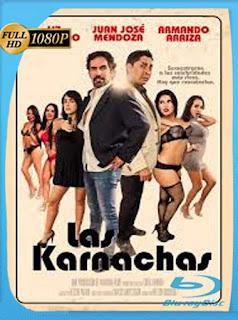 Las Karnachas (2017) HD [1080p] Latino [GoogleDrive] SilvestreHD