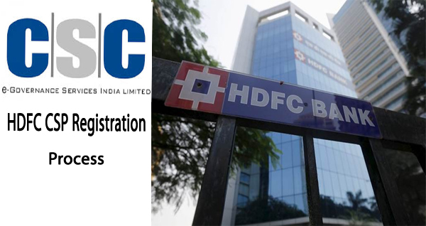 CSC VLE HDFC Bank Ka CSP Registration Kaise Kare