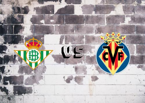 Real Betis vs Villarreal  Resumen