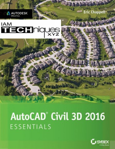 AutoCAD Civil 3D 2016 Essentials Eric Chappel Free Book
