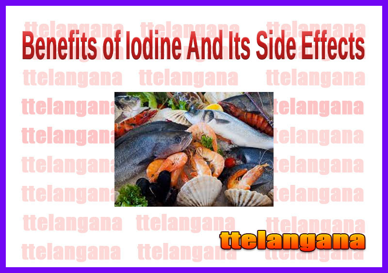 Benefits of Iodine And Its Side Effects