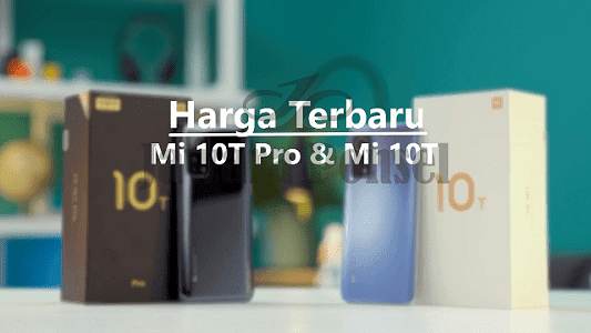 Harga Xiaomi Mi 10T 5G VS Mi 10T Pro 5G