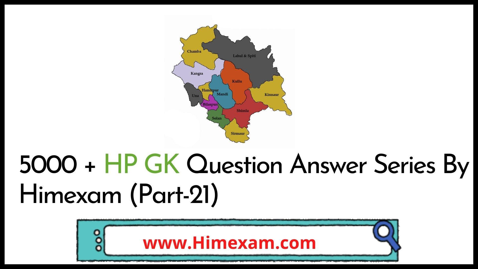5000 + HP GK Question Answer Series By Himexam (Part-21)