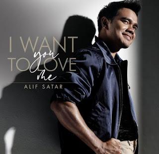 Lirik Lagu Alif Satar – I Want You To Love Me
