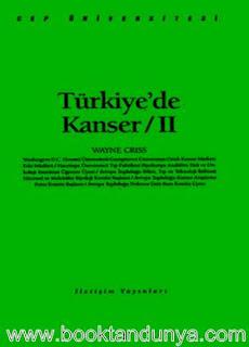 Wayne Criss - Türkiye'de Kanser 2. Cilt  (Cep Üniversitesi Dizisi - 121)
