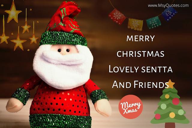 Merry Christmas Lovely Sentta Friends