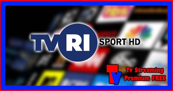Live Streaming TV - TVRI Sport HD