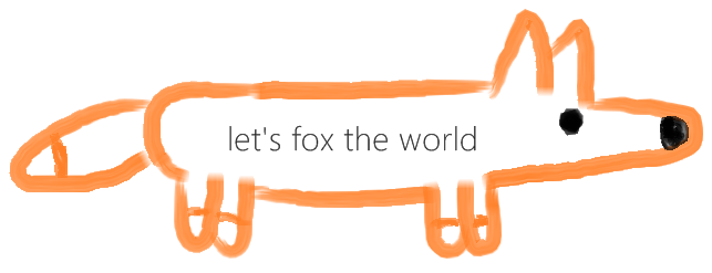 let's fox the world