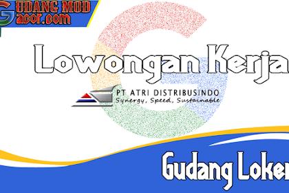 Loker PT Atri Distribusindo Terbaru Oktober 2020