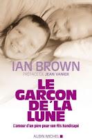 Ian Brown Le garçon de la lune Albin Michel