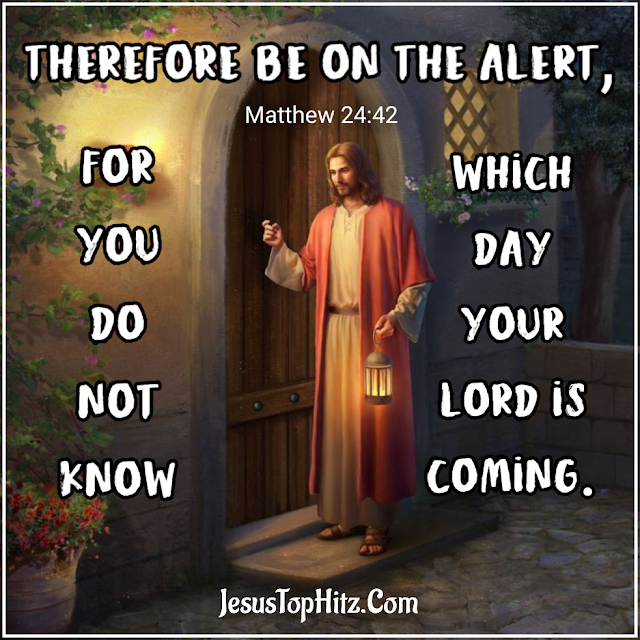Today Bible Verse   27-08-20   Matthew 24:42-51