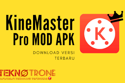 Download Kinemaster Mod APK Tanpa Watermark