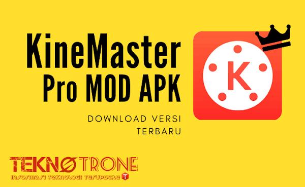 Download Kinemaster Mod APK Tanpa Watermark