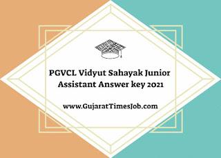 PGVCL Vidyut Sahayak Junior Assistant Answer key 2021