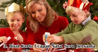 Buat Kartu Ucapan Natal Seru Bersama merupakan salah satu ide seru rayakan natal dirumah selama pandemi